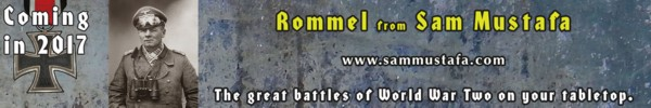 ROMMEL - the New Game from Sam Mustafa in Summer 2017.