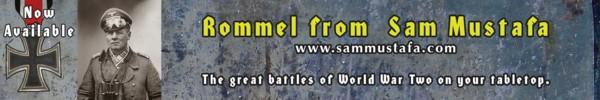ROMMEL - the New Game from Sam Mustafa in Summer 2017.