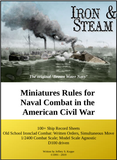 Topic: Iron & Steam — ACW Naval Rules now available…